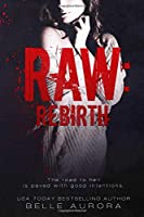 Rebirth (Raw)