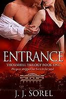 Entrance (Thornhill Trilogy, #1)