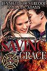 Saving Grace (Jackson Hole Firefighter #3)