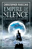 Empire of Silence (Sun Eater #1)