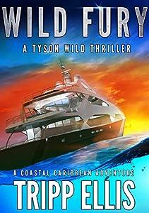 Wild Fury (Tyson Wild Thriller #13)