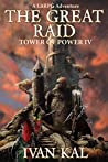 The Great Raid (Tower of Power, #4)