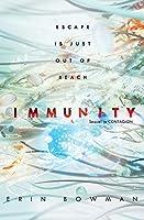 Immunity (Contagion, #2)