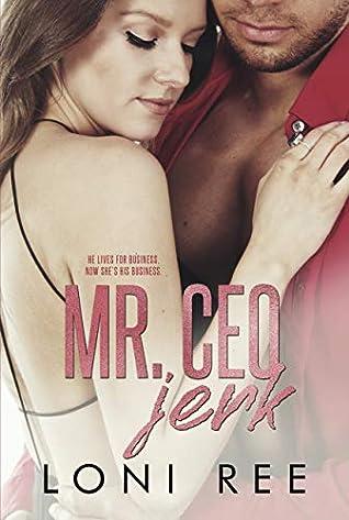 Mr. CEO Jerk (Loving a Bennett Boy)