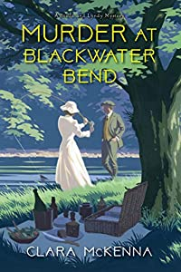 Murder at Blackwater Bend (A Stella and Lyndy Mystery, #2)