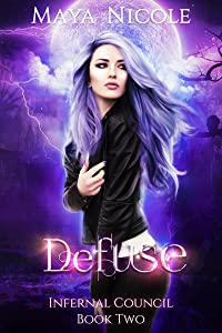 Defuse (Infernal Council, #2)