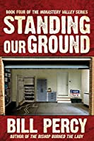 Standing Our Ground (Monastery Valley)