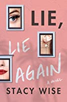 Lie, Lie Again