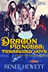 Dragon Princess: Treasured Love (Sassy Ever After, Draconia Outcasts, #1)