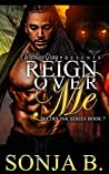 Reign Over Me (Sultry Ink #7)