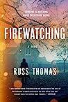 Firewatching (Detective Sergeant Adam Tyler #1)