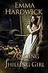 Forging the Shilling Girl (The Hudson Sagas Book 1)