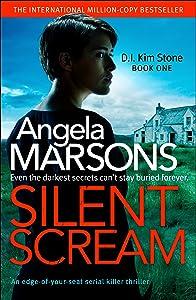 Silent Scream (DI Kim Stone, #1)