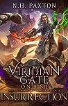 Viridian Gate Online: Insurrection (The Alchemic Weaponeer #3)