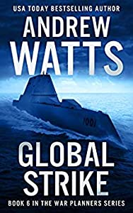 Global Strike (The War Planners #6)