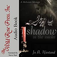 Shadow in the Smoke (The McLaren Mysteries Book 3)