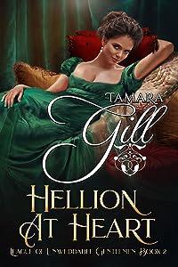 Hellion at Heart (League of Unweddable Gentlemen #2)