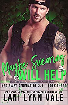 Maybe Swearing Will Help (SWAT Generation 2.0 #3)
