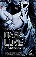 Fascination (Dark Love, #2)