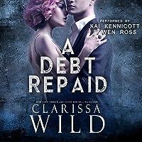 A Debt Repaid (The Debt Duet, #2)