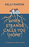 When Strange Call...