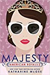 Majesty (American Royals, #2)