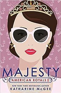 Majesty (American Royals, #2)