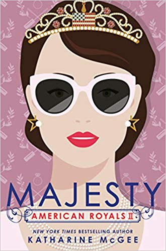3 Reasons To Read…Majesty by Katharine McGee