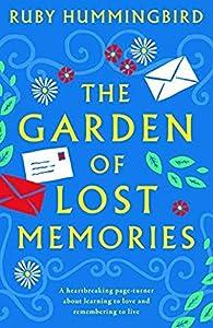 The Garden Of Lost Memories
