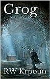 Grog (The Ebon Blades Book 1)
