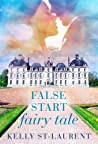 False Start Fairy Tale
