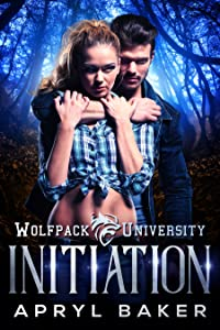 Initiation (Wolfpack University, #1)
