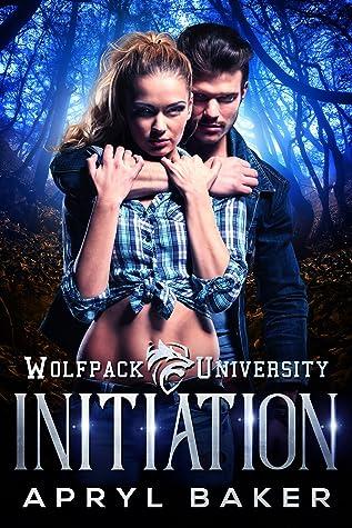 Initiation (Wolfpack University, #1)