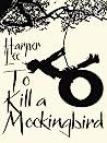 To Kill A Mocking...
