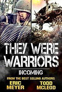 Incoming (Heroes of Vietnam #1)
