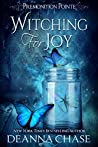 Witching for Joy (Premonition Pointe, #3)