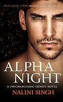 Alpha Night (Psy-Changeling Trinity, #4; Psy-Changeling, #19)