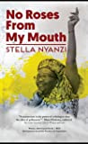 No Roses from My Mouth: Poems from Prison (Political Prisoner Series Book 1)
