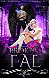Broken Fae (Ruthless Boys of the Zodiac, #4)