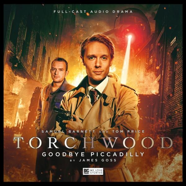Torchwood: Goodbye Piccadilly