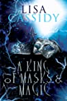 A King of Masks and Magic (A Tale of Stars and Shadow, #3)
