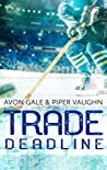 Trade Deadline (Hat Trick, #3)