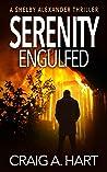 Serenity Engulfed (Shelby Alexander #5)