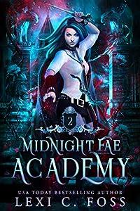 Midnight Fae Academy: Book Two (Midnight Fae Academy #2)