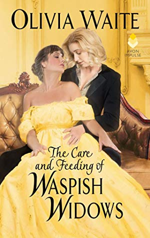 The Care and Feeding of Waspish Widows (Feminine Pursuits, #2)
