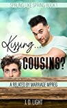 Kissing... Cousins? (Sprung Like Spring, #1)