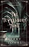 THE TEWKESBURY TOMB a captivating historical murder mystery (Inspector Ravenscroft Detective Mysteries Book 4)