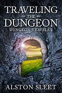 Traveling the Dungeon (Dungeon Travels, #2)