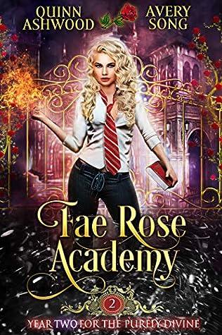 Fae Rose Academy by Quinn Ashwood