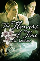 The Flowers of Time (Lost in Time Book 3)